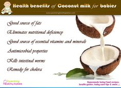 Health Benefits of coconut milk for Babies -Parenting Healthy Babies