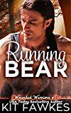 Free Kindle Book -   Running Bear (Wounded Warriors Book 1)