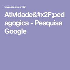 Atividade/pedagogica - Pesquisa Google