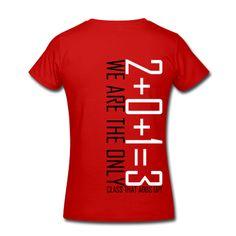 Women's 2013 Class Shirt (Red Shirt)