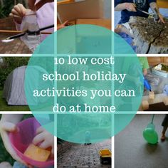 Keeping the kids entertained over the holidays doesn't mean you have to leave home or spend huge amounts of money. Here are 10 low cost school holiday activities you can do at home.