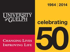 The University of Guelph has introduced its 50-year anniversary logo. Founded in 1964, the University will celebrate 50 years in 2014.