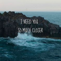 I need you so much closer from Transatlanticism by Death Cab For Cutie Death Cab For Cutie, Pretty Words, Love Words, Quotes To Live By, Me Quotes, Music Quotes, Qoutes, Françoise Sagan, Lovey Dovey