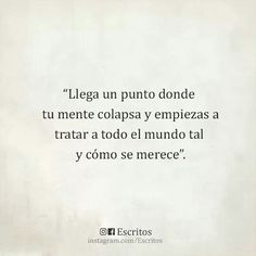 Book Quotes, Me Quotes, More Than Words, Spanish Quotes, Sweet Life, Sentences, Favorite Quotes, Affirmations, Cards Against Humanity