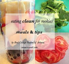 Real College Student of Atlanta: Eating clean for rookies part 6 How To Eat Paleo, Healthy Foods To Eat, Easy Healthy Recipes, Get Healthy, Healthy Life, Healthy Eating, Healthy College Snacks, College Meals, Recipes For College Students