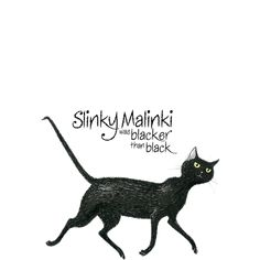 Hairy Maclary's friend - Slinky Malinki was blacker than black