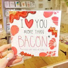 New in from @louiserichardson_! #iloveyoumorethanbacon #bacon #valentines #valentinescard #handmadenottingham #itsinnottingham #buyhandmade #shoplocal #Nottingham #justacard
