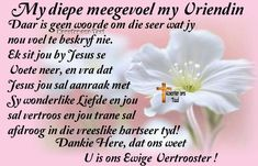 pinterest innige meegevoel - Google Search Condolence Messages, Condolences, Sympathy Quotes, Sympathy Cards, Praying The Psalms, Birthday Prayer, Happy Birthday Man, Grieving Quotes, Butterfly Quotes