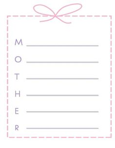 Help your host child to complete this print out to describe their mum with words/sentences beginning with each of the letters in 'mother'