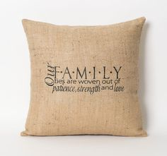 Hey, I found this really awesome Etsy listing at https://www.etsy.com/listing/199554700/family-pillow-our-family-quote