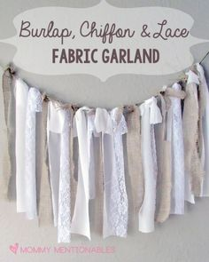 Burlap, Chiffon & Lace Fabric Garland Tutorial