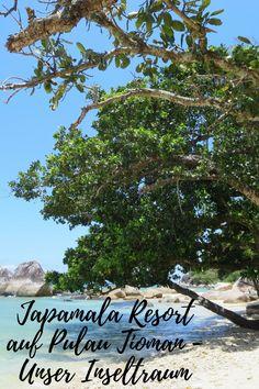 Japamala Resort auf Pulau Tioman - Unser Inseltraum, Malaysia Ein Traumhotel auf einer Trauminsel in einem Traumland! Pulau Tioman, Vietnam, Wings, Album, Plants, Blog, Travel, Pictures, Treasures Reading