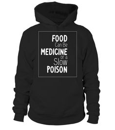 "# Food Can Be Medicine or a Slow Poison Whole Food Plant Based . Special Offer, not available in shops Comes in a variety of styles and colours Buy yours now before it is too late! Secured payment via Visa / Mastercard / Amex / PayPal How to place an order Choose the model from the drop-down menu Click on ""Buy it now"" Choose the size and the quantity Add your delivery address and bank details And that's it! Tags: Great Christmas t shirt idea. Graphic t-shirt gift for your organic, holistic…"