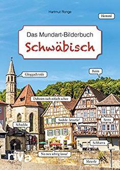 Schwäbisch - Das Mundart-Bilderbuch