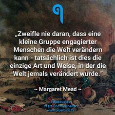 Bildergebnis für Bilder Zitate Eschenbach Marie: Zweifle nie daran., daß..