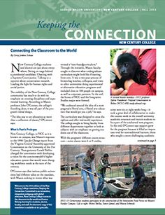 Fall 2013 New Century College Newsletter: Keeping the Connection. Enjoy!