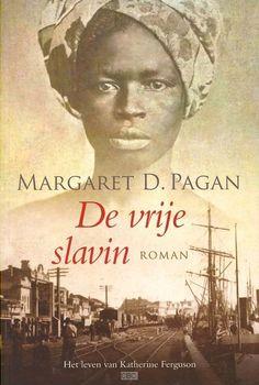 bol.com | De vrije slavin, Margaret D. Pagan | 9789033605598 | Boeken I Love Books, Books To Read, My Books, Book Writer, Book 1, What To Read, Book Nooks, Thrillers, Romans