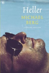 Heller by Michael Berg - Books Search Engine Best Books To Read, Good Books, Watership Down, Trailer, Book Girl, Thrillers, Love Book, Book Publishing, Blog