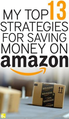 13 Brilliant Strategies for Saving Money at Amazon