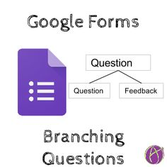 Google Forms: Create a Branching Quiz Question
