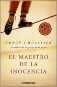 DescargarEl maestro de la inocencia - Tracy Chevalier - [ EPUB / MOBI / FB2 / LIT / LRF / PDF ]