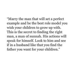 But be sure that you are also that level of imaan and compatible to be the women whom He want his children mother .If you want man like Muhammad (SAW) Be the women like khadija (RA). Islamic Quotes, Islamic Inspirational Quotes, Muslim Quotes, Religious Quotes, Islam Marriage Quotes, Hijab Quotes, Hadith Quotes, Quran Quotes, Quotes To Live By