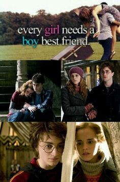 Hermione and Harry are proof that sometimes your best friend can be the opposite gender without romantic entanglements. Bless you JK Rowling, for keeping them just best friends.