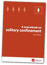 Sourcebook on solitary confinement, also available in Spanish Solitary Confinement, Finger Lakes, Criminal Justice System, Criminology, Social Work, Thesis, Sentences, Prison, Spanish