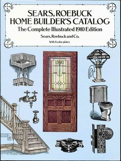 Cover of Sears, Roebuck Home Builder's Catalog published in 1910. Shows images of furnishings and woodwork.