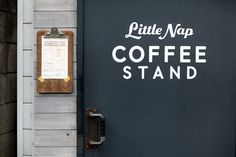Little Nap Coffee Stand – Kinfolk photo gallery Cafe Shop, Cafe Bar, Cafe Restaurant, Restaurant Design, Opening A Coffee Shop, Coffee Stands, Coffee Type, Coffee Geek, Wayfinding Signage