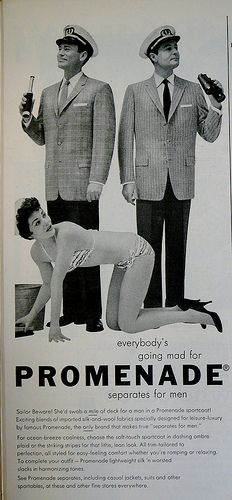 Really? Text starts out 'She'd swab a mile of deck for a man in a Promenade sportcoat'. - Vintage Sexism