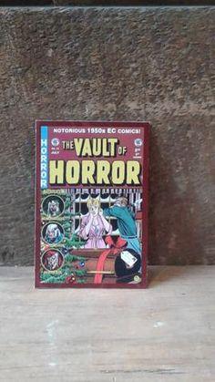 Couverture horreur   The Vault of Horror   Notorious 1950s EC Comics   2.75 x 4.25