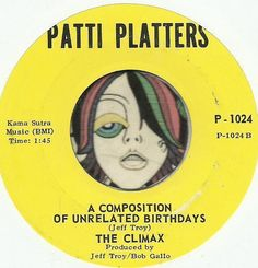 THE CLIMAX A Composition Of Unrelated Birthdays GARAGE PSYCH GROUP ROCK 45 RPM