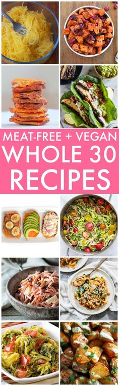 The BEST Meat-Free and Vegan Recipes (Whole Paleo, V, GF)- The BEST easy, quick and healthy recipes plant-based! Vegan Whole30 Recipes, Vegan Foods, Healthy Recipes, Paleo Diet, Quick Recipes, 30 Diet, Paleo Vegan, Healthy Salads, Vegan Snacks