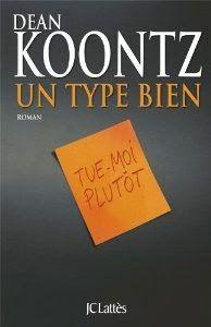 http://lesciblesdunelectriceavisee.blogspot.com/2014/11/un-type-bien-dean-koontz.html