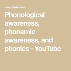 Phonological awareness, phonemic awareness, and phonics Beginning Reading, Phonological Awareness, Letter Sounds, Phonics, Literacy, Teaching, Lettering, Education, Words