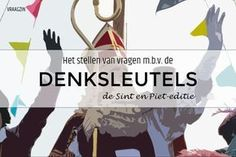 Het stellen van denkvragen bij Sinterklaas en Zwarte Piet Teacher Sites, School Tool, Happy Kids, Critical Thinking, Storytelling, Preschool, Education, Learning, Scrabble