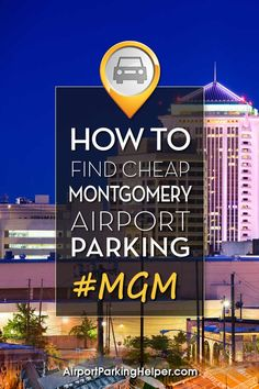 Insider Montgomery airport parking methods that net easy savings. Click and discover tips, compare rates and book online with ease. AirportParkingHelper.com teaches several tips to reserve discount MGM parking rates, Montgomery airport parking coupons & bargains - ideal if you're planning a Disney vacation, babymoon, honeymoon, wedding, cruise or other travel. Follow us on Pinterest to discover more great budget travel tips like free things to do in New York, Chicago, LA & beyond!