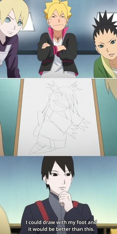 """Inojin, Shikadai, & Sai looking at Boruto's crappy drawing of Cho Cho that he was proud of. Inojin: """"I could draw with my foot and it would be better than this. Naruto Comic, Naruto Shippuden Anime, Naruto Art, Naruto And Sasuke, Anime Naruto, Manga Anime, Otaku Anime, Anime Guys, Funny Naruto Memes"""