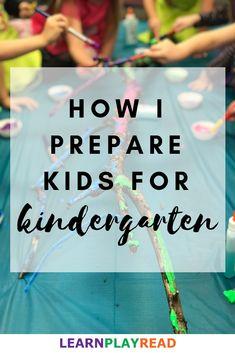 How I Prepare Kids for Kindergarten