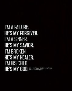 Knowing Jesus , I would be even more of a disaster than I am if it weren't for Him