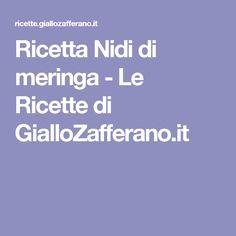 Ricetta Nidi di meringa - Le Ricette di GialloZafferano.it
