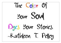 What Colors Your Soul? (link to radio interview with author Kathleen T. Pelley)