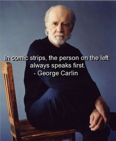 He told it like it is with humor. That is sexy. People Quotes, True Quotes, Funny Quotes, Philosophical Words, American Humor, George Carlin, Wit And Wisdom, Truth Of Life, Interesting Quotes