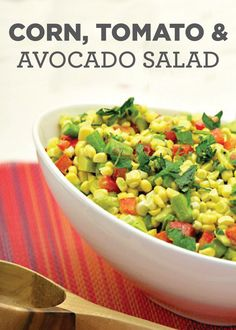 Corn, Tomato and Avocado Salad with Cilantro Vinaigrette – a healthier side dish that's packed with refreshing flavor!