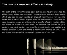 6 - The Law of Cause and Effect (Mutable)