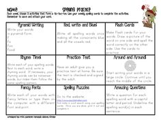 This is a spelling tic-tac-toe your students can complete as practice at home. Letting the students have choice over activities can increase their ...