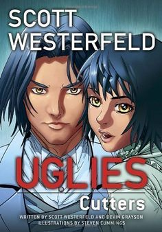Introducing Uglies Cutters Graphic Novel by Scott Westerfeld Dec 4 2012. Buy Your Books Here and follow us for more updates!
