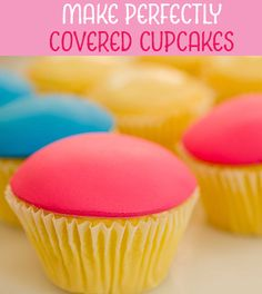 How to Cover Cupcakes Perfectly - Learn Cake Decorating Online