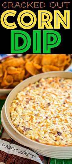 Cracked Out Corn Dip – OMG! Corn, cream cheese, sour cream, cheddar, bacon and Ranch. I took this to a party and it was the first thing to go! Can make ahead and refrigerate until ready to eat. Our FAVORITE dip! - Food and Drink Yummy Appetizers, Appetizers For Party, Appetizer Recipes, Dip Recipes For Parties, Tailgate Appetizers, Spanish Appetizers, Simple Appetizers, Make Ahead Appetizers, Chicken Appetizers